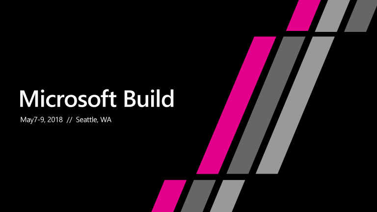 Microsoft Build - Du 7 au 9 mai, Seattle, États-Unis